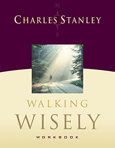 9781418505875: Walking Wisely Workbook: Real Life Solutions for Everyday Situations