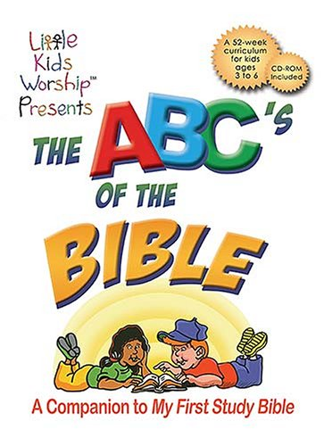 The ABC's of the Bible: A Companion to My First Study Bible: Woodruff, Lisa