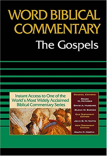 9781418507688: The Gospels (Word Biblical Commentary)