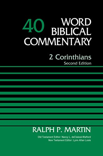 2 Corinthians, Volume 40: Second Edition (Word Biblical Commentary): Martin, Ralph P.