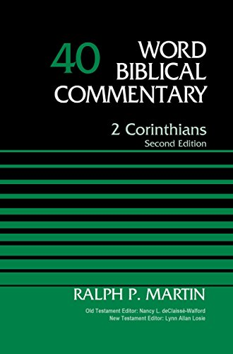 9781418507732: 2 Corinthians, Volume 40: Second Edition (Word Biblical Commentary)