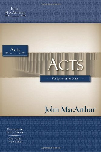 9781418508746: Acts: The Spread of the Gospel (Macarthur Bible Studies)