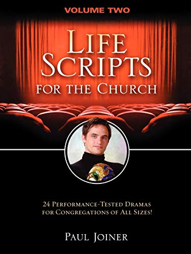 9781418509859: Life Scripts for the Church, Volume Two: 24 Performance-Tested Dramas for Congregations of Al L Sizes