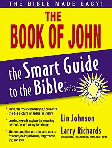 9781418509910: The Book of John (The Smart Guide to the Bible Series)