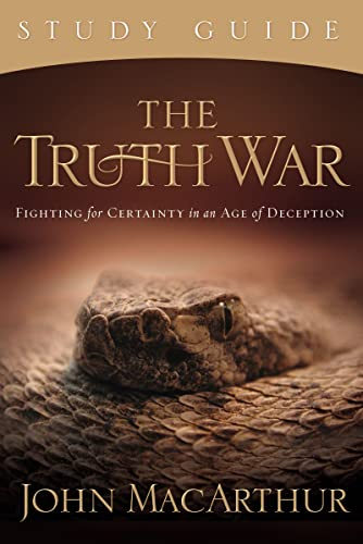 9781418514211: The Truth War: Fighting for Certainty in an Age of Deception
