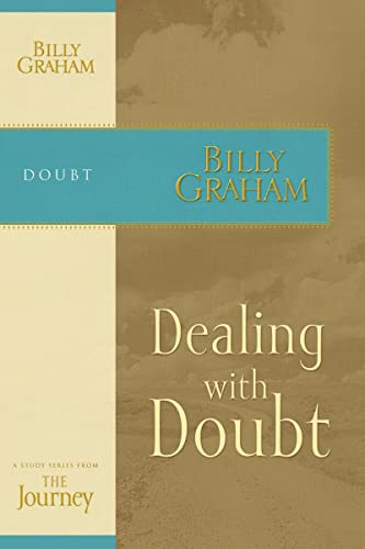 Dealing with Doubt: The Journey Study Series (1418517712) by Graham, Billy