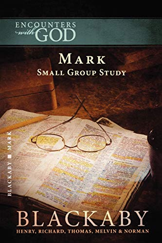 9781418526399: Mark (Encounters With God)