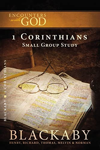 9781418526443: 1 Corinthians: A Blackaby Bible Study Series (Encounters with God)