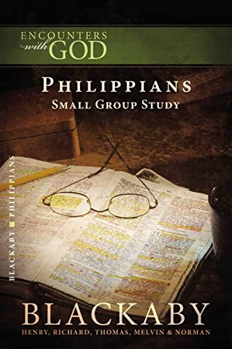 Philippians (Encounters With God) (1418526487) by Henry T. Blackaby; Richard Blackaby; Thomas Blackaby; Melvin Blackaby