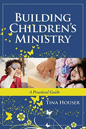 9781418526818: Building Children's Ministry: A Practical Guide