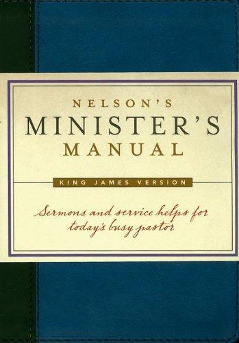 Nelson's Minister's Manual, KJV Edition: Thomas Nelson