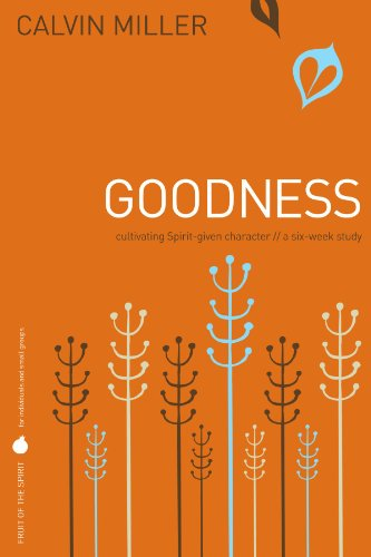 9781418528393: Fruit of the Spirit: Goodness: Cultivating Spirit-Given Character (Fruit of the Spirit Study Series)