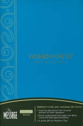 Women of Faith The Message Bible (1418530344) by Women Of Faith