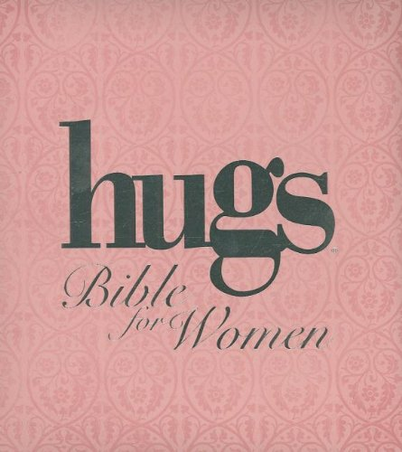 NKJV Hugs Bible for Women: Thomas Nelson