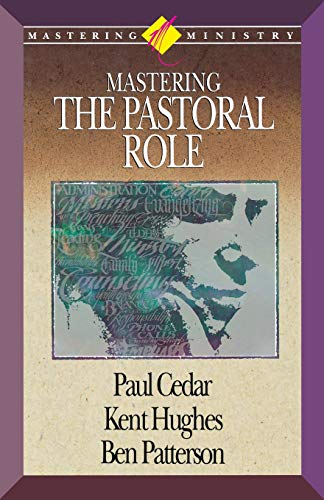 9781418532314: Mastering Ministry: Mastering the Pastoral Role