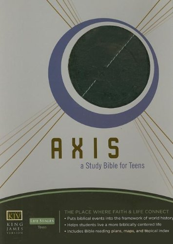 Axis: A Study Bible for Teens: Thomas Nelson