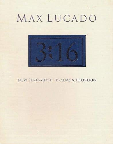 9781418533489: Max Lucado 3:16 New Testament with Psalms and Proverbs [Blue]