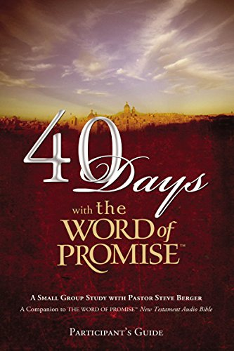 9781418534196: 40 Days with The Word of Promise Participant's Guide