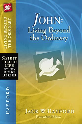 9781418541224: John (Spirit-Filled Life Study Guide Series)