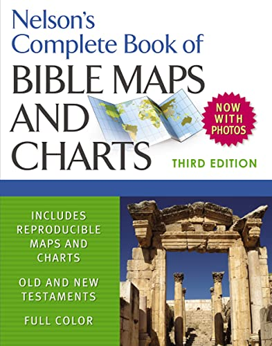 Nelsons Complete Book Of Bible Maps & Charts