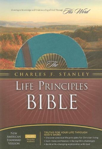 9781418542030: The Charles F. Stanley Life Principles Bible, NASB Edition
