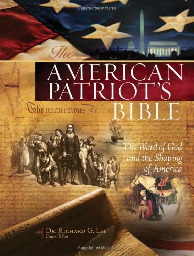 9781418543525: The American Patriot's Bible: New King James Version, The Word of God and the Shaping of America