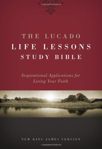 9781418543969: The Lucado Life Lessons Study Bible