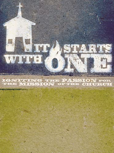 9781418546120: It Starts with One: A DVD-Based Study: Igniting the Passion for the Mission of the Church