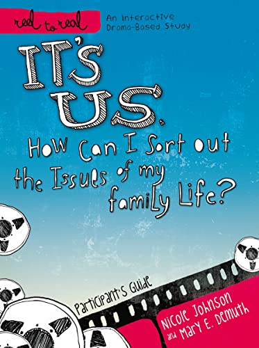 It's Us: How Can I Sort Out the Issues of My Family Life?: A DVD-Based Study (Reel to Real) (9781418546373) by Nicole Johnson