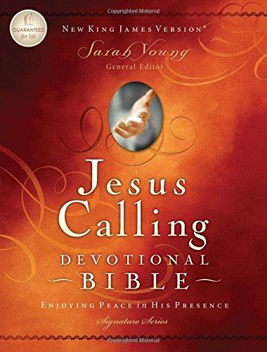 9781418548629: Jesus Calling Devotional Bible, NKJV: Enjoying Peace in His Presence (Signature)