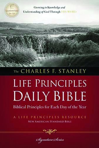 9781418548865: NASB, Charles F. Stanley Life Principles Daily Bible, Hardcover (Signature Series)