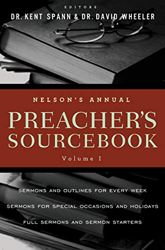 9781418548964: Nelson's Annual Preacher's Sourcebook, Volume 1