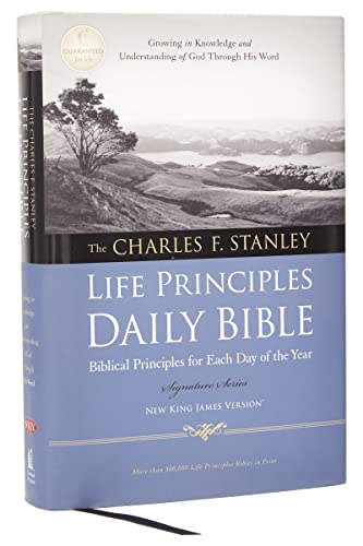 9781418548995: NKJV, Charles F. Stanley Life Principles Daily Bible, Hardcover (Signature Series)
