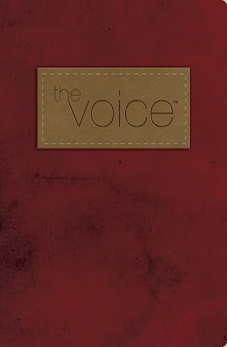 9781418549008: The Voice Bible: Burgundy Fabric & Leathersoft, Step into the Story of Scripture