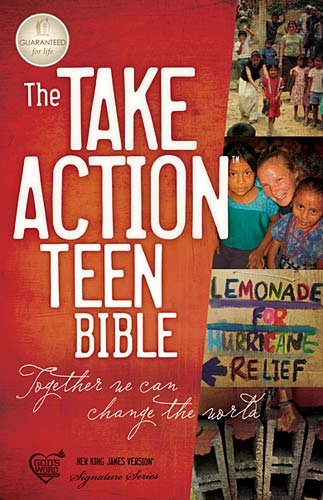 9781418549060: The Take Action Teen Bible: Together We Can Change the World: New King James Version