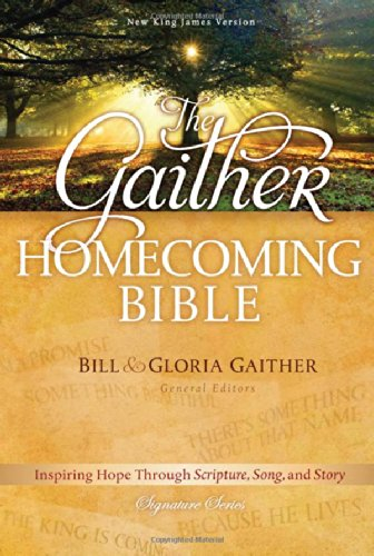 9781418549923: The Gaither Homecoming Bible: New King James Version