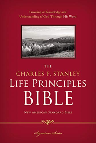 9781418550325: NASB, The Charles F. Stanley Life Principles Bible, Hardcover