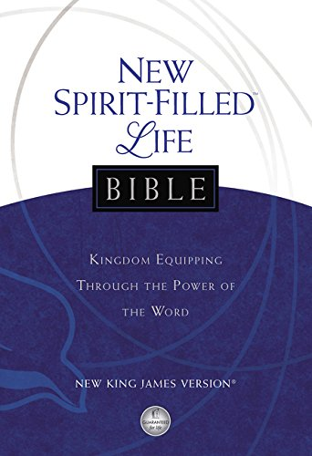 9781418550394: NKJV, New Spirit-Filled Life Bible, Hardcover: Kingdom Equipping Through the Power of the Word