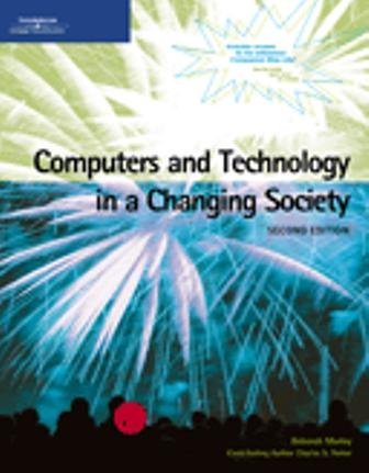 Computers and Technology in a Changing Society (Text Only) (1418816884) by Deborah Morley
