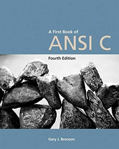 A First Book of ANSI C, Fourth: Bronson, Gary J.