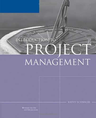 Introduction to Project Management: Kathy Schwalbe