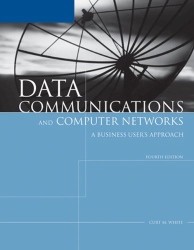 9781418836108: Data Communications And Computer Networks: A Business User's Approach