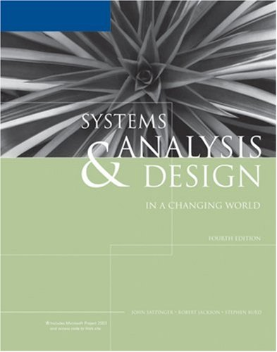 Systems Analysis & Design in a Changing: John W. Satzinger,