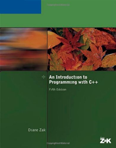 An Introduction to Programming With C++, Fifth: Diane Zak