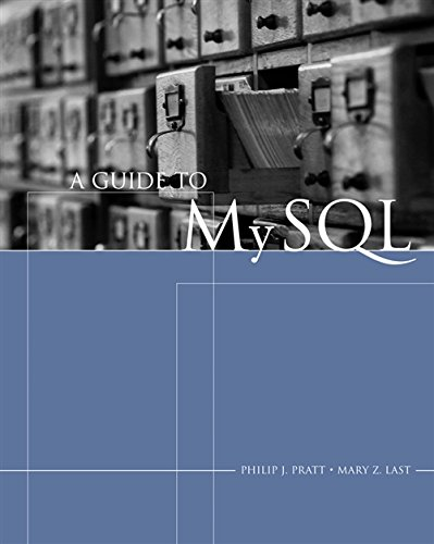 A Guide to MySQL (Available Titles Skills