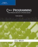 C++ Programming: From Problem Analysis to Program: D.S. Malik