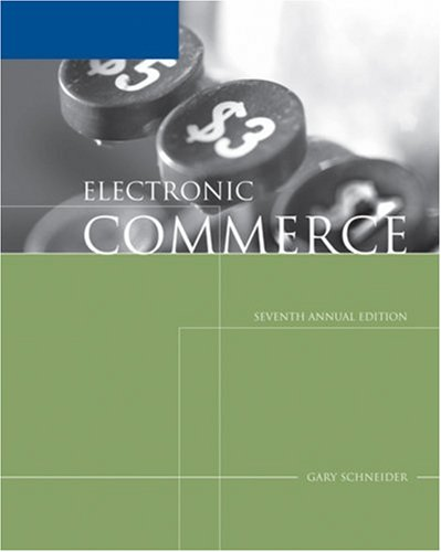 Electronic Commerce: Gary Schneider