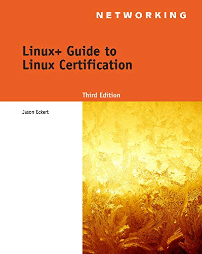9781418837211: Linux+ Guide to Linux Certification (Networking (Course Technology))