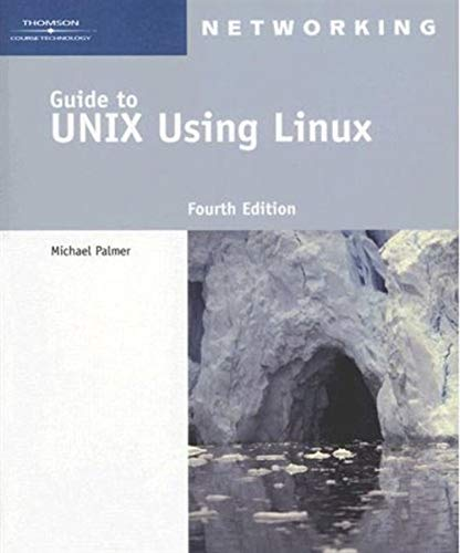 9781418837235: Guide to UNIX Using Linux (Networking (Course Technology))
