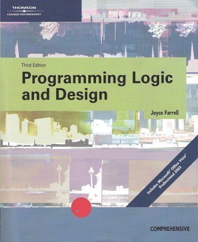 Programming Logic and Design (1418839817) by Joyce Farrell
